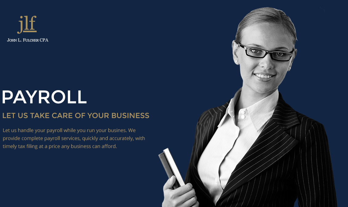 Payroll - Let Us Take Care of Your Business